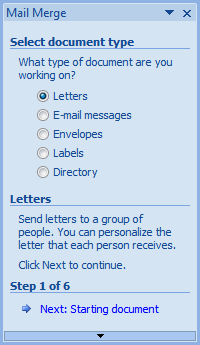 The Mail Merge Side Bar Will Open On Step 1 Of 6 Choose Type Letters Then Click Link Next At Bottom